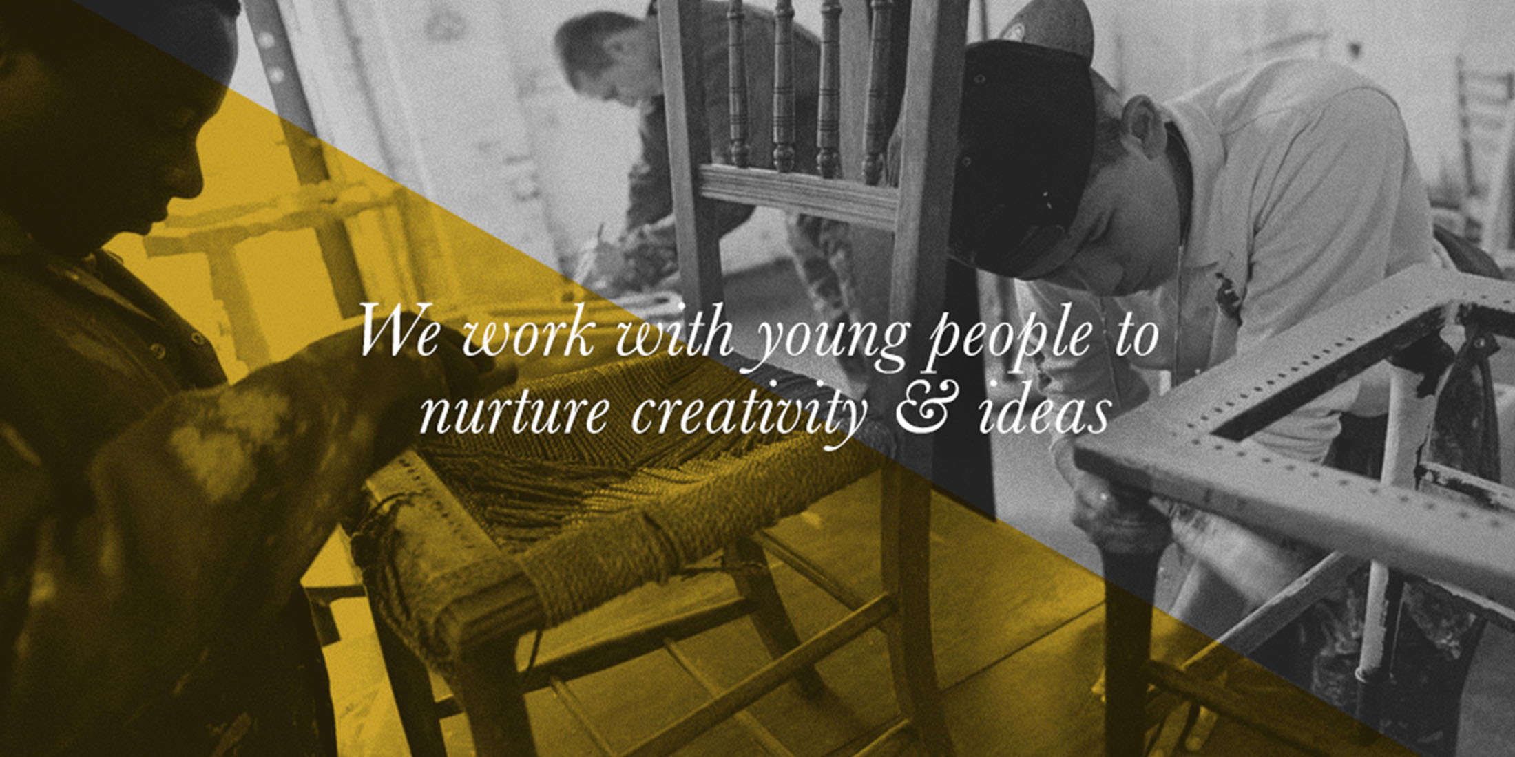 We work with young people to nurture creativity and ideas