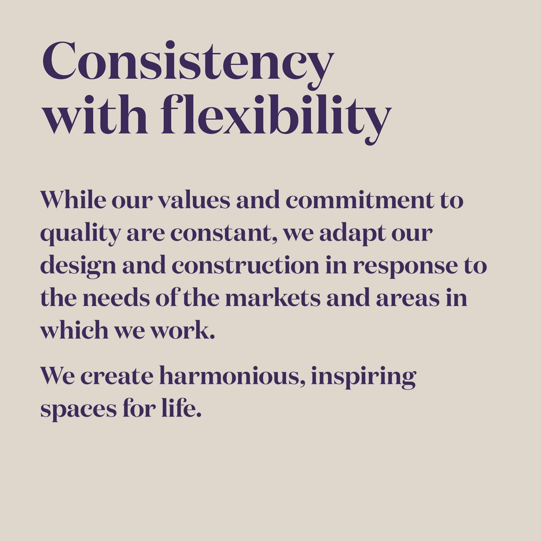 Consistency with flexibility