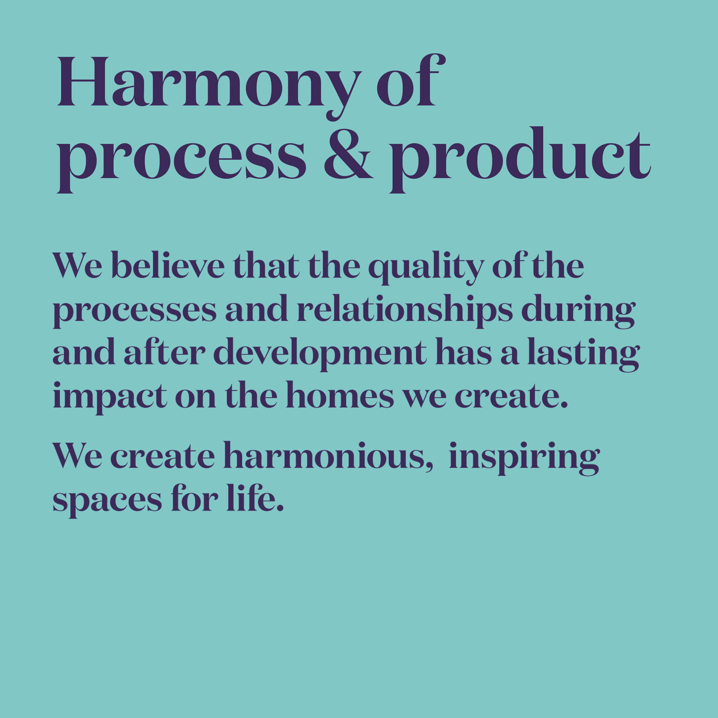 Harmony of process & product