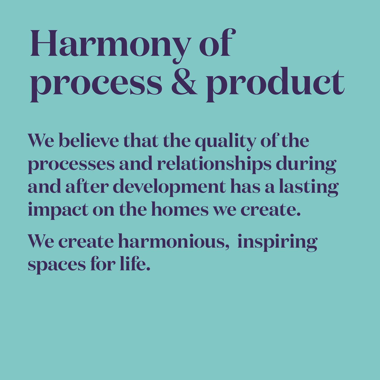 Harmony of process & product